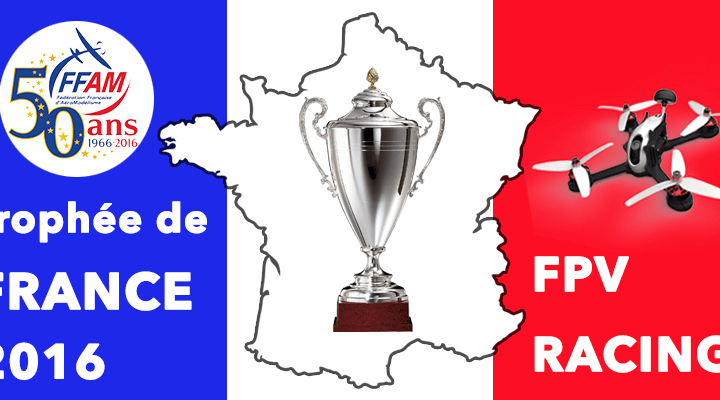 trophee-france-fpv-racing-ffam2016